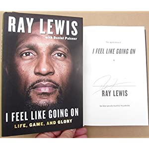 Ray Lewis Ravens signed Book I Feel Like Going On 1st Printing