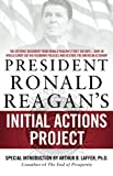 When Ronald Reagan took office, he was facing an economic downturn similar to the one our country is currently experiencing. Key members of Reagan's staff prepared an Initial Actions Project, which takes every branch of government, including Congress...