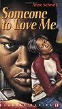 Someone to Love Me, Anne Schraff, 0944210066