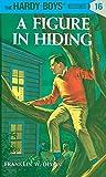A Figure in Hiding (Hardy Boys Mysteries)
