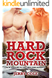 Hard Rock Mountain: M/M Straight to Gay First Time Romance