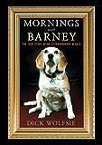 kraft popcorn - Mornings with Barney: The True Story of an Extraordinary Beagle
