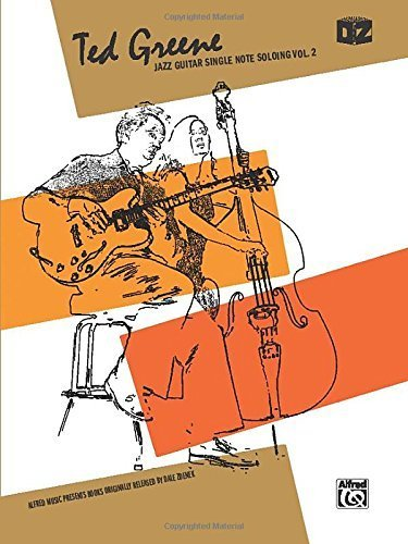 Jazz Guitar Single Note Soloing, Volume 2 by Ted Greene -