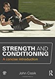 Strength and Conditioning 1st Edition