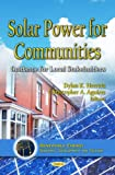 Solar Power for Communities, Dylan K. Herrera and Christopher A. Aguirre, 1621003604