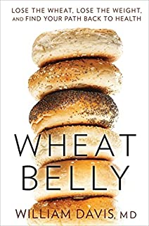 Wheat Belly: Lose the Wheat, Lose the Weight, and Find Your Path Back To Health (1443412732) | Amazon price tracker / tracking, Amazon price history charts, Amazon price watches, Amazon price drop alerts