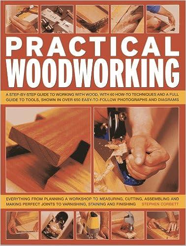 Practical Woodworking Amazon Co Uk Stephen Corbett 9781780191959