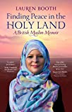 Finding Peace in the Holy Land: A British Muslim