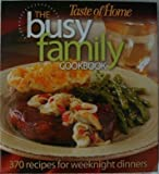 Taste of Home the Busy Family Cookbook, Janet Briggs, 0898215986