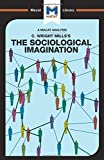 The Sociological Imagination (The Macat Library)