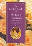 A Bride's Book of Wedding Traditions