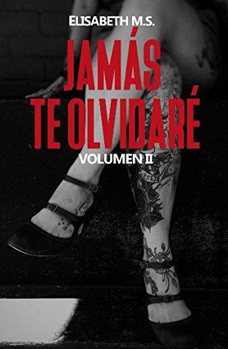 Jamás te olvidaré (Generación) (Spanish Edition)