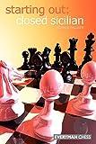 Starting Out: Closed Sicilian (starting Out - Everyman Chess)-Richard Palliser