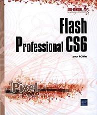 Flash Professional CS6 pour PC/Mac par Editions ENI