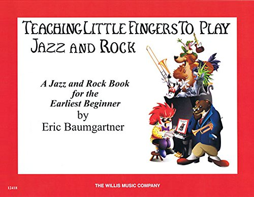 TEACHING LITTLE FINGER       JAZZ AND ROCK                PIANO SOLOS/OPT. TEACHERS ACC (Teaching Little Fingers to Play