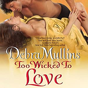 Too Wicked to Love Audiobook