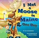 img - for I Met a Moose in Maine One Day book / textbook / text book