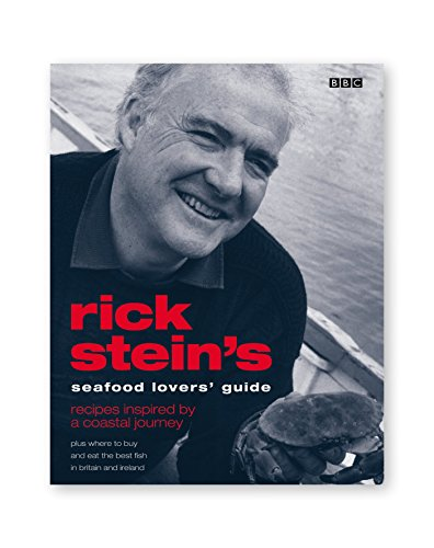 Rick Stein's Seafood Lovers' Guide by Rick Stein (6-Mar-2003) Paperback