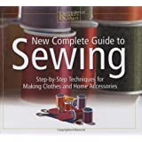 New Complete Guide to Sewing: Step by Step Techniques for Making Clothes and Home Accessories (Readers Digest) by Reader's Digest (2003-07-25)