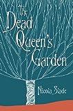 Book Cover for The Dead Queen's Garden