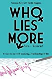 Who Lies More: Men or Women?, Antonia Greco and David Huggins, 150069679X