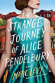 The Strange Journey of Alice Pendelbury (English Edition)