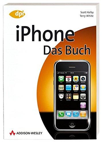 IPhone   Das Buch  DPI Grafik
