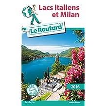 LACS ITALIENS ET MILAN 2016 + PLAN DE VILLE