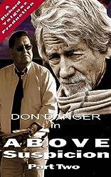 Don Danger: Above Suspicion Part Two