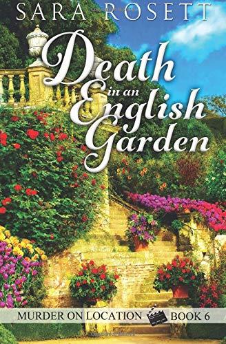 Download Death in an English Garden (Murder on Location) (Volume 6) pdf epub