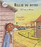 BILLIE DU BAYOU TOME 2 - SOS GARP EN DETRESSE