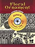 img - for Floral Ornament CD-ROM and Book (Dover Electronic Clip Art) book / textbook / text book