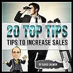 Tips to Increase Sales (20 Top Tips) | David Salmon