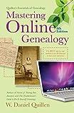 Mastering Online Genealogy (Quillen's Essentials of Geneaology) by W Daniel Quillen (2015-09-29)