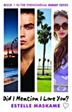 did i mention i love you? the dimily trilogy book 1 by estelle maskame 2015 07 01