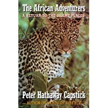 The African Adventurers: A Return to the Silent Places
