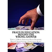Fraud in Education: Beyond the Wrong Answer