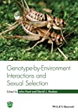 Genotype-by-Environment Interactions and SexualSelection