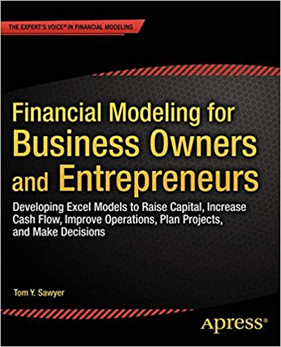 financial modeling for business owners and entrepreneurs developing