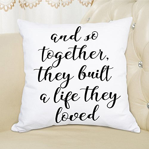 Quote And So Together They Built a Life They Loved Throw Pillow Case Cushion Cover Pillowslip 100% Cotton Pillow Cover Decorative Square Pillowcase for Home Chair Office Sofa Car 18 x 18 Inch by Ice jazz