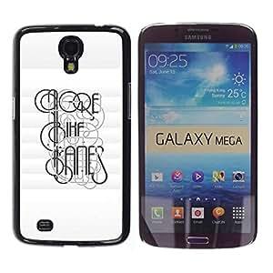 Be Good Phone Accessory // Dura Cáscara cubierta Protectora Caso Carcasa Funda de Protección para Samsung Galaxy Mega 6.3 I9200 SGH-i527 // Deep Typography Message