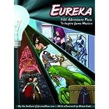Eureka: 501 Adventure Plots to Inspire Game Masters, EGP42001