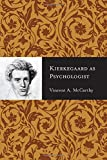 img - for Kierkegaard as Psychologist book / textbook / text book