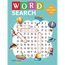 "Word Search for Kids for Ages 8-10: 60 Large Print Kids Word Find Puzzles: Jumbo Word Seek Book (8.5""x11"") For Kids Ages 8-10 (Kids Activity Book)"