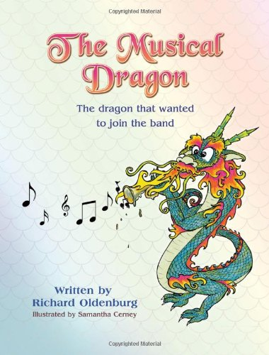 Download The Musical Dragon: The Dragon That Wanted to Join the Band pdf epub
