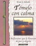 Tomelo con Calma, Ernie J. Zelinski, 9706432523