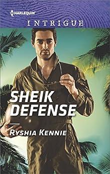 Sheik Defense (Desert Justice) by [Kennie, Ryshia]