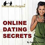 Online Dating Secrets: Internet Dating Speed Seduction |  Seventy Seven
