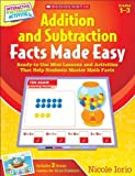 Interactive Whiteboard Activities - Addition and Subtraction Facts Made Easy, Nicole Iorio, 0545197694