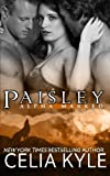 Paisley (BBW Paranormal Shapeshifter Romance) (Alpha Marked) (Volume 6) by  Celia Kyle in stock, buy online here